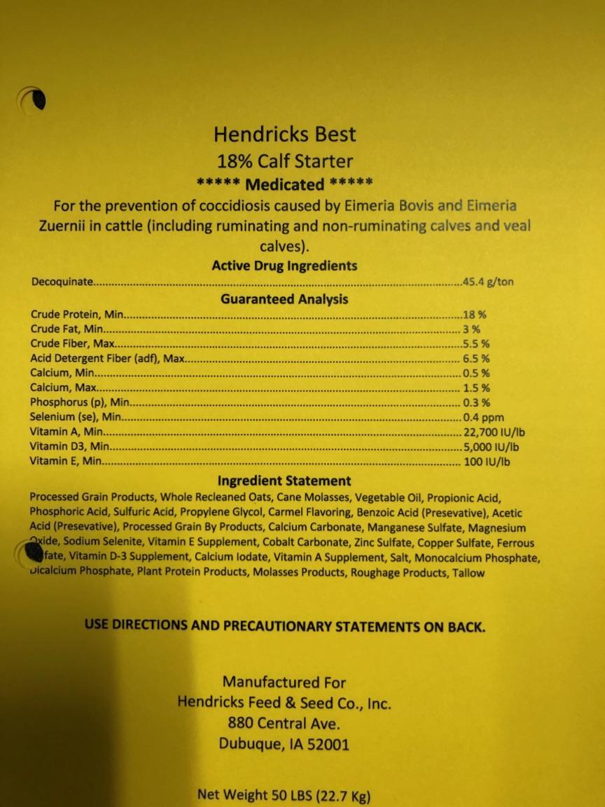 hendricks best 18% calf starter ingredients. Please contact Hendricks Feed & Seed Co., Inc. for full list of ingredients.